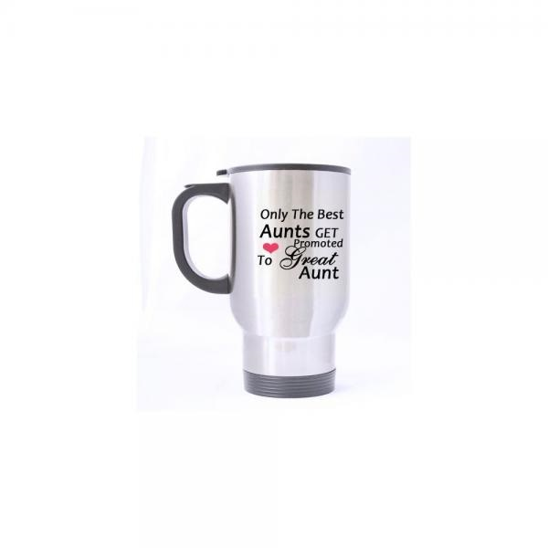 Quotes Travel Mug Birthday Gifts Aunts Humorous Only The Best Get Promoted To Great Aunt 100 Stainless Steel 14 Ounce M